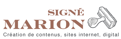 Signé Marion - Agence de communication web et éditoriale en Vendée : stratégie de contenus, création de sites internet, conseil et formation web.